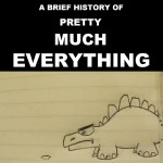 Μια σύντομη ιστορία σχεδόν για τα πάντα