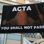 ACTA you shall not pass