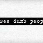 I-See-Dumb-People_20854-l