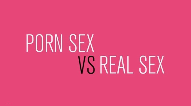 porn sex vs real sex vid