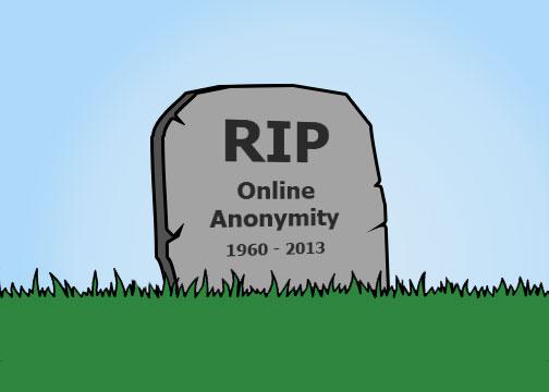 rip internet anonymity