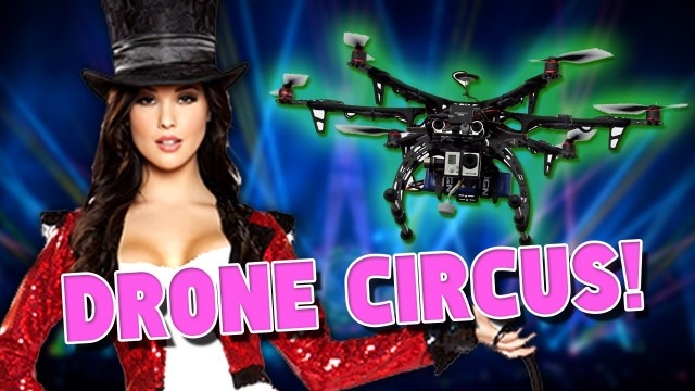 Drone Circus