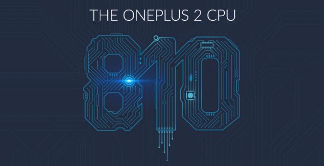 OnePlus 2 CPU Qualcomm Snapdragon 810 v2-1