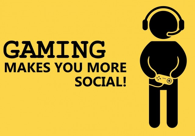 Gaming makes you more Social