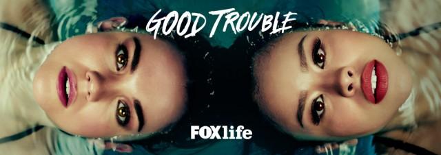 FOX Life_Good Trouble (Header)