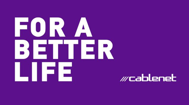 cablenet for a better life